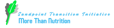 Sandpoint Transition Initiative – More Than Nutrition